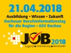 JOB 2018 - Berufsinformationstag in den ASV-Hallen in Dachau